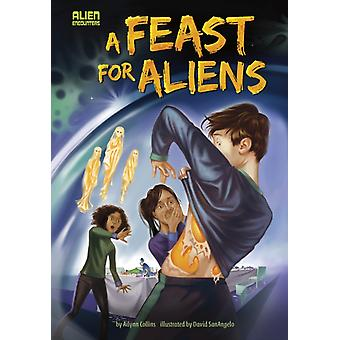 A Feast for Aliens by Ailynn Collins