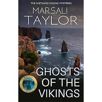Ghosts of the Vikings Shetland Sailing Mysteries 5 The Shetland Sailing Mysteries