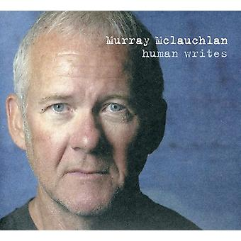 Murray McLauchlan - Human Writes [CD] USA import