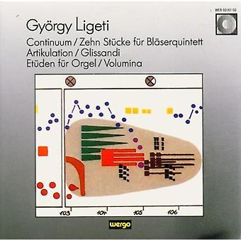 G. Ligeti - Gy Rgy Ligeti: Continum; Zehn st Ck F R Bl Serquintet; Artikulation [CD] USA import