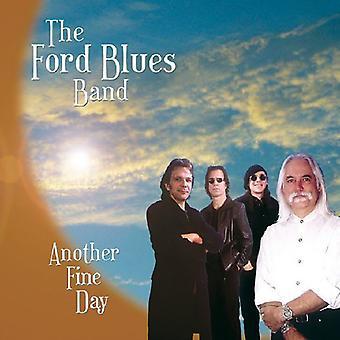 Ford Blues Band - toinen hieno päivä [CD] Yhdysvallat tuoda
