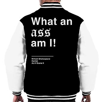 What An Ass Am I Hamlet Shakespeare Quote Men's Varsity Jacket