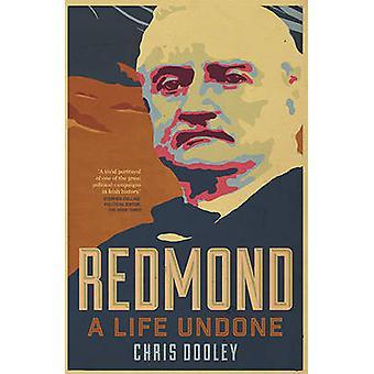 Redmond - A Life Undone by Christopher Dooley - 9780717165827 Book