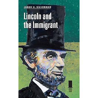 Lincoln en de Immigrant door Jason H. Silverman - 9780809334346 boek