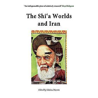 Det Shia världar och Iran av Sabrina Mervin - 9780863564062 bok