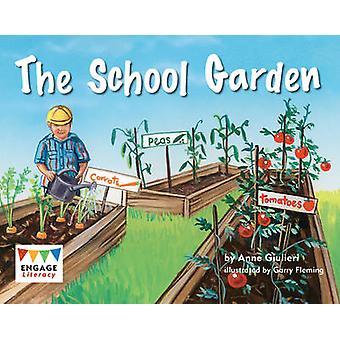 Le jardin de l'école par Anne Giulieri - livre 9781406257625