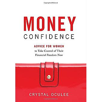Money Confidence - Advice for Women to Take Control of Their Financial
