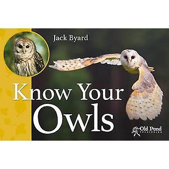 Know Your Owls by Jack Byard - 9781910456262 Book
