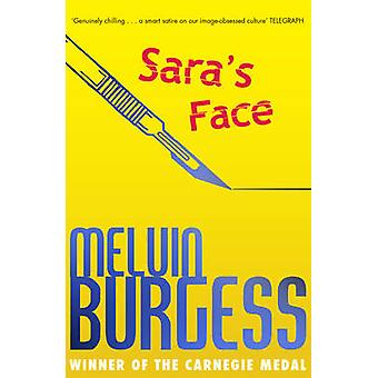 Sara's Face by Melvin Burgess - 9781783444885 Book