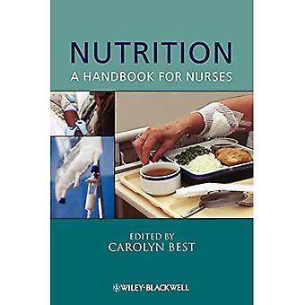 Voeding: A Handbook for verpleegkundigen (Wiley serie in verpleegkunde)