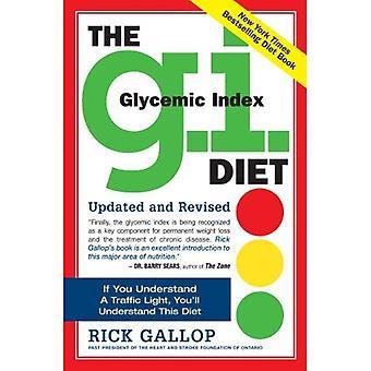 Le régime des G.I.: L'Index glycémique