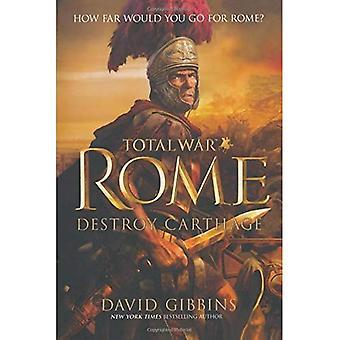 Rome Total War: Détruire Carthage