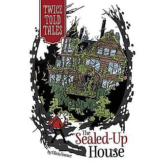 Forseglet opp huset (Twicetold Tales)