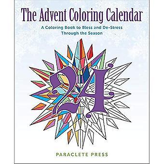 The Advent Coloring Calendar: A Coloring Book to Bless and De-Stress Through the Season