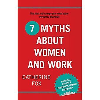 7 mythes over vrouwen en werk
