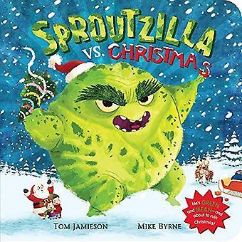 Sproutzilla vs Noël [cartonné]