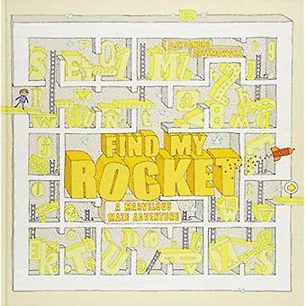 Find My Rocket: A Marvelous Maze Adventure