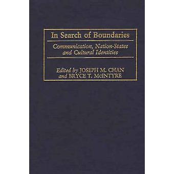 Op zoek naar grenzen mededeling NationStates en culturele identiteiten door Chan & Joseph M.