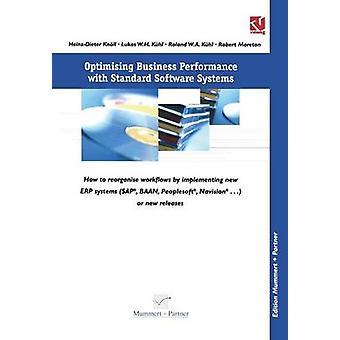 Optimizar el rendimiento del negocio con los sistemas de Software estándar cómo reorganizar los flujos de trabajo por casualidad de la aplicación de nuevas Baantm ErpSystems SAPR por Knoll & HeinzDieter