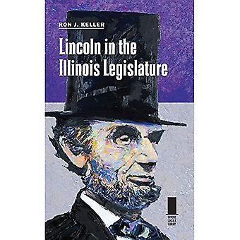 Lincoln in the Illinois Legislature