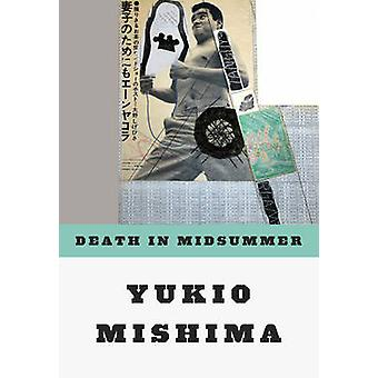 Death in Midsummer - And Other Stories by Yukio Mishima - 978081120117