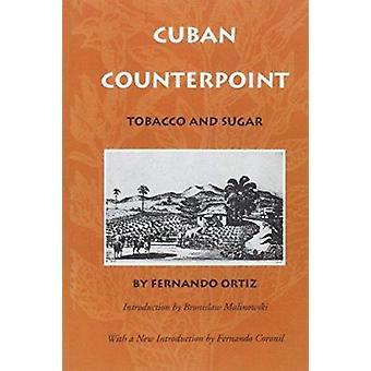 Cuban Counterpoint - Tobacco and Sugar by Ortiz - Fernando - 978082231