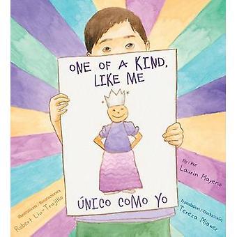 One of a Kind - Like Me/Unico Como Yo by Laurin Mayeno - 978098535141