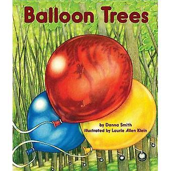 Balloon Trees by Danna Smith - Laurie Allen Klein - Laurie Allen Alle
