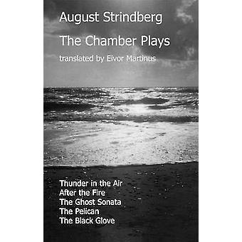 The Chamber Plays -  -Thunder in the Air - -  -After the Fire - -  -The Gho