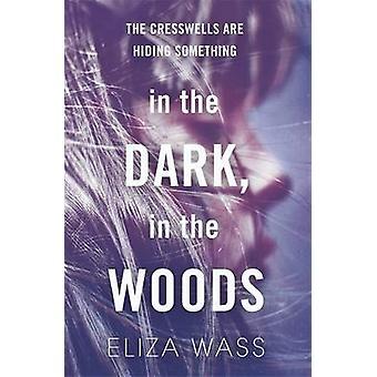 في الظلام--في الغابة بإليزا عبدالرحمن-كتاب 9781784299910