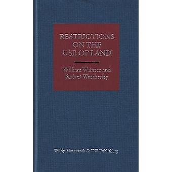 Restrictions on the Use of Land by William Webster & Robert Weatherley