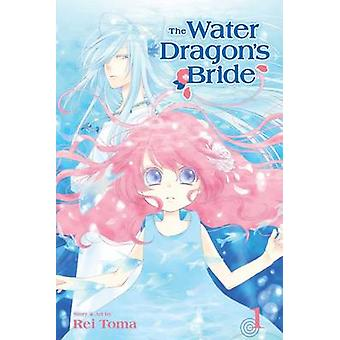 The Water Dragons Bride Vol. 1 de Toma & Rei