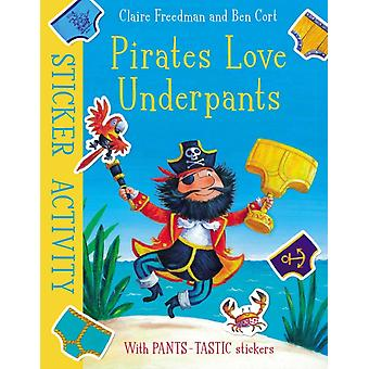 Pirates Love Underpants Sticker Activity by Claire Freedman