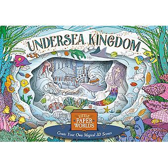 Little Paper Worlds Undersea Kingdom by Anna Stiles