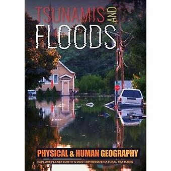 Tsunamis and Floods by Joanna Brundle