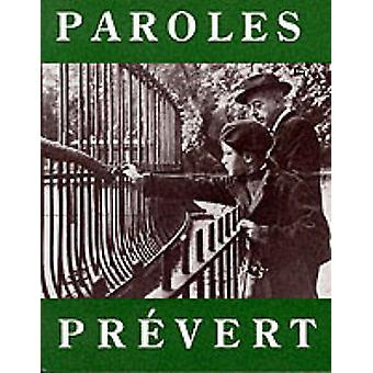 Paroles - Selected Poems by Jacques Prevert - Lawrence Ferlinghetti -
