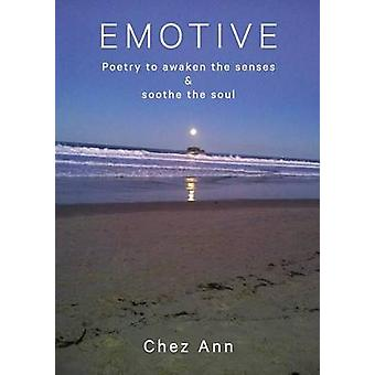 Emotive Poetry to awaken the senses and soothe the soul by Flynn & Cheryl Ann