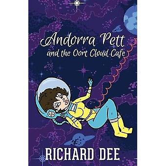 Andorra Pett and the Oort Cloud Caf by Dee & Richard