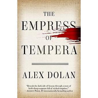 The Empress of Tempera by Dolan & Alex