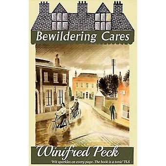 Bewildering Cares by Peck & Winifred