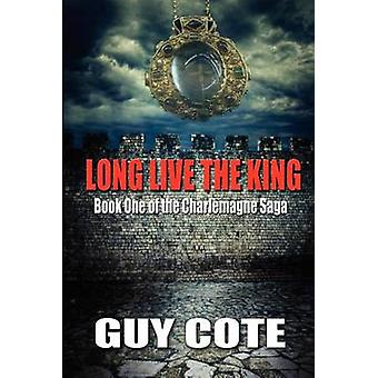 Long Live the King by Cote & Guy