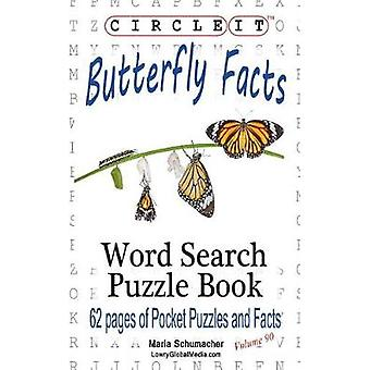 Circle It Butterfly Facts Word Search Puzzle Book by Lowry Global Media LLC