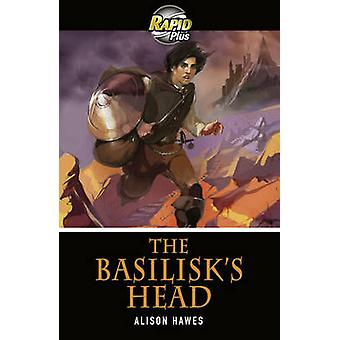 Rapid Plus 3B The Basilisk's Head by Alison Hawes - 9780435070694 Book