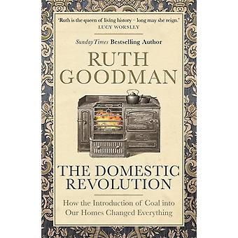 The Domestic Revolution by Goodman & Ruth
