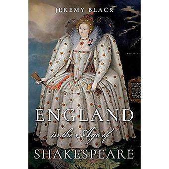 England in the Age of Shakespeare by Jeremy Black - 9780253042316 Book