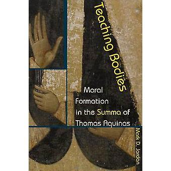 Enseignement des organes - Formation morale dans la Summa de Thomas d'Aquin par Ma