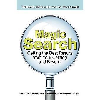 Magic Search - Getting the Best Results from Your Catalog and Beyond b