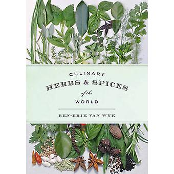 Culinary Herbs and Spices of the World (Illustrated edition) by Ben-E
