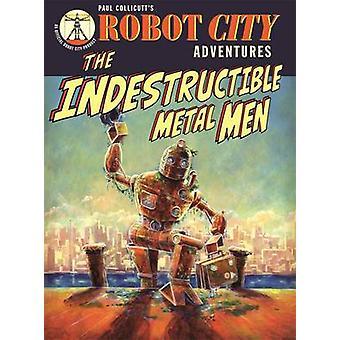 Robot City Indestructible Metal M by Paul Collicutt - 9781848774018 B
