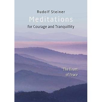 Meditationer - för mod och lugn. Hjärtat av fred av RUDOL